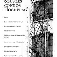 Sous les condos, Hochelag' #1
