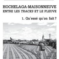Hochelaga-Maisonneuve, entre les tracks et le fleuve