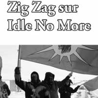 Zig Zag sur Idle No More