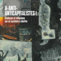 A-Anti-Anticapitalistes!