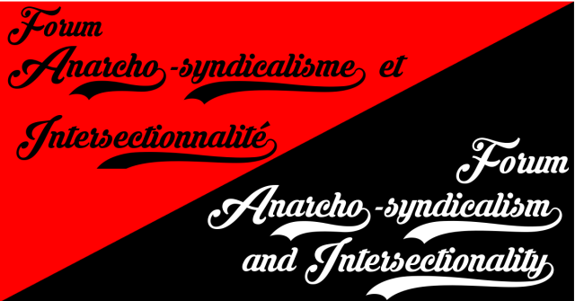 ANNULATION : Forum anarcho-syndicalisme et intersectionnalité