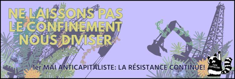 Le 1er mai 2020, la résistance continue malgré le confinement !