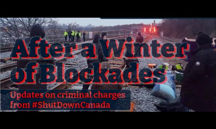 Après un hiver de blocages : Le point sur les accusations criminelles en lien avec #ShutDownCanada