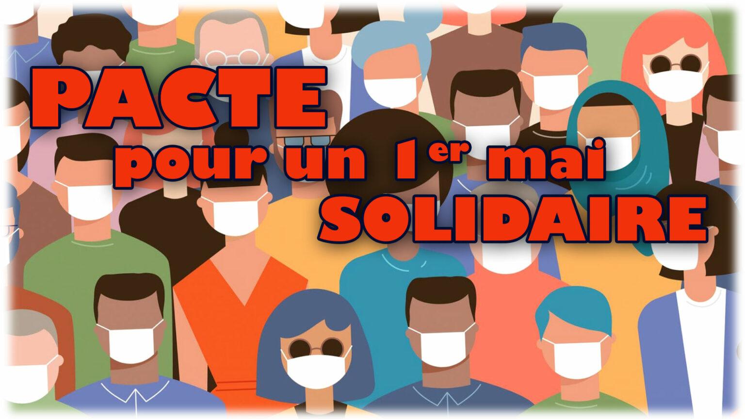 Pacte pour un 1er mai solidaire